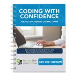 Coding With Confidence the Go To Dental Coding Guide 2021