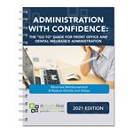 Administration With Confidence the Go To Guide for Insurance Administration 2021