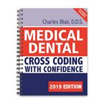 Medical Dental Cross-Coding with Confidence 2019