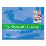 The Chairside Instructor: A Visual Guide