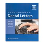 The ADA Practical Guide To Dental Letters