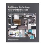 Building or Refreshing Your Dental Practice