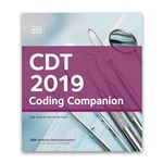 CDT 2019 Coding Companion-Help Guide for the Dental Team