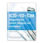 ICD-10-CM Diagnoses For Dental Diseases and Conditions