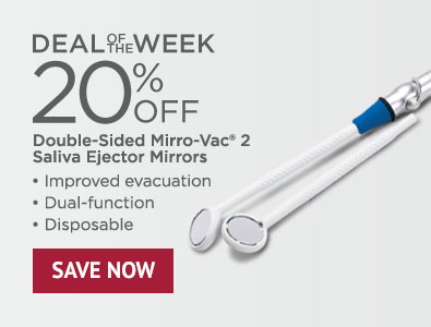 Deal of the Week - 20% Off Double-Sided Mirro-Vac 2 Saliva Ejector Mirrors