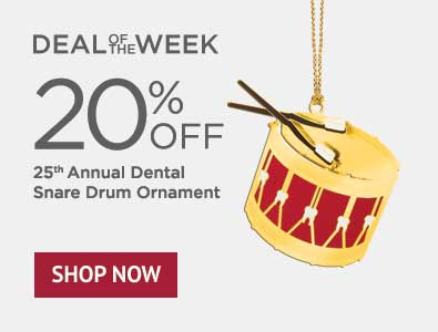 Deal of the Week - 20% Off 25th Annual Dental Snare Drum Ornament